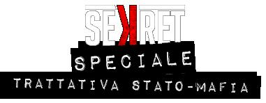 Sekret - Speciale Trattativa Stato-mafia
